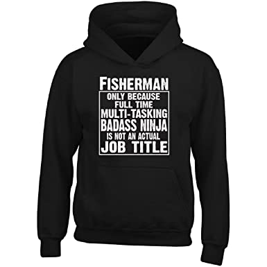 Fisherman Cause Multitasking Ninja is Not an Actual Job ...