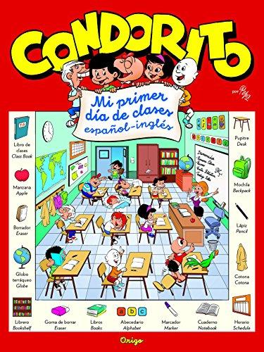 Condorito: Mi primer día de clases español-inglés (Spanish Edition) - Pepo