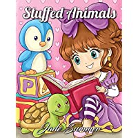 Stuffed Animals: An Adorable Coloring Book with Cute Animals, Playful Kids, and Fun Scenes for Relaxation
