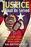 img - for Justice Shall Be Served: An Anthology book / textbook / text book