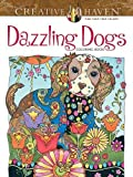 Creative Haven Dazzling Dogs Coloring Book (Adult Coloring)