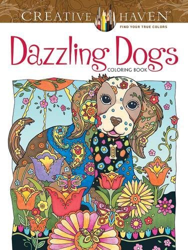 Coloring Books for Seniors: Including Books for Dementia and Alzheimers - Creative Haven Dazzling Dogs Coloring Book (Adult Coloring)