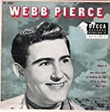 Webb Pierce Part 3: New Silver Bells / I'm Walking the Dog / I'll Go on Alone / I Don't Care