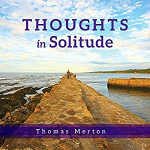 Thoughts in Solitude Audiobook