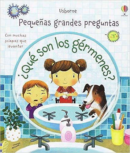 ¿Qué son los gérmenes?(Español) Tapa dura – 27 septiembre 2017
