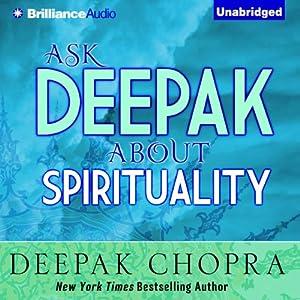 Ask Deepak About Spirituality Speech