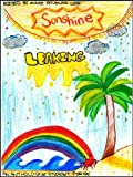 Sunshine Leaking: An Anthology of Student Poetry (Student Poetry Anthologies Book 2)