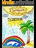 Sunshine Leaking: An Anthology of Student Poetry (Student Poetry Anthologies Book 2)