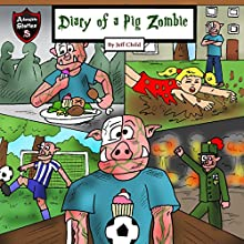 Diary of a Pig Zombie: A Psychological Mystery for Kids: Kids' Adventure Stories Audiobook by Jeff Child Narrated by John H Fehskens