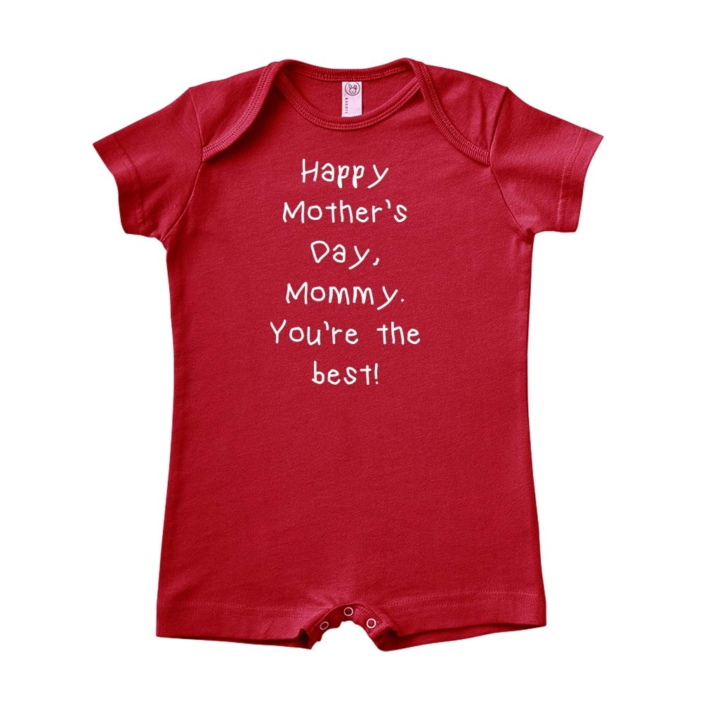 Happy Mothers Day Mommy Youre The Best Baby Romper