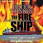 The Fire Ship: Richard Mariner Series, Book 2 | Peter Tonkin