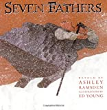 Seven Fathers by Ashley Ramsden (2011-04-12)