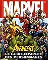 Avengers, le guide complet des personnages par Cowsill