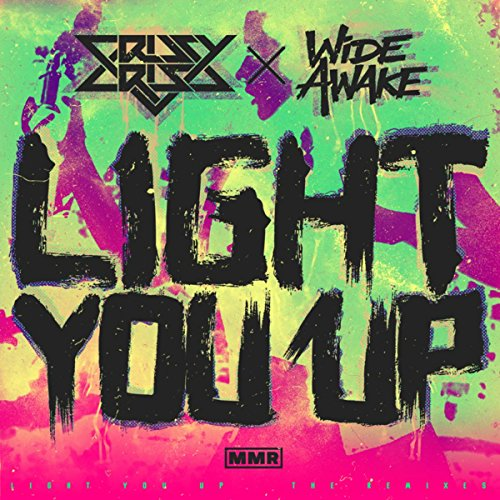 Light You Up (Remixes)
