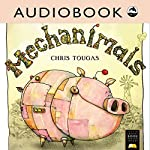 Mechanimals | Chris Tougas