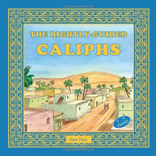 The Rightly-Guided Caliphs by Tughra Books (Image #2)