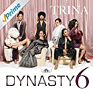 Dynasty 6 [Explicit]