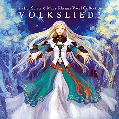 Atelier Series & Mana-Khemia Vocal Collection - Volkslied (Gust Collection)