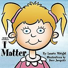I Matter (Mindful Mantras Book 2)