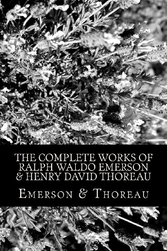 The Complete Works of Ralph Waldo Emerson & Henry David Thoreau (David Emerson compare prices)