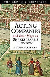 Acting Companies and Their Plays in Shakespeare's London