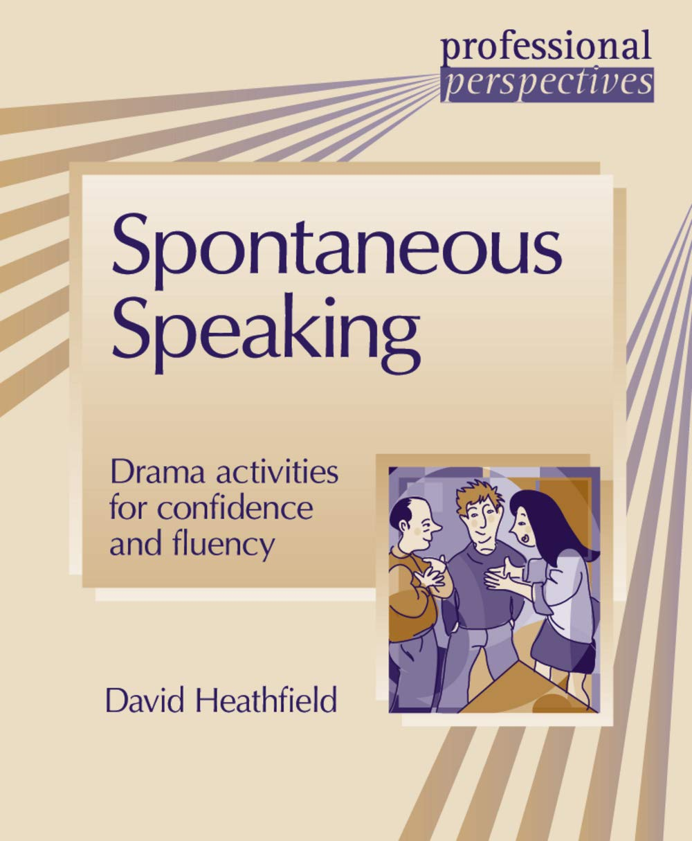 Download Spontaneous Speaking: Drama activities for confidence and fluency (Delta Professional Perspectives) pdf