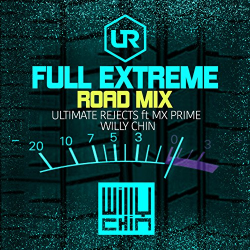 full-extreme-willy-chin-road-mix