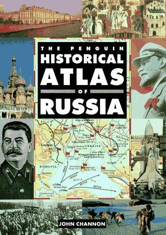 Hist Atlas - The Penguin Historical Atlas of Russia (Hist Atlas)