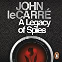 A Legacy of Spies Audiobook by John le Carré Narrated by Tom Hollander
