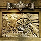 Those Once Loyal [Limited Edition Digipak] By Bolt Thrower (2005-11-14)