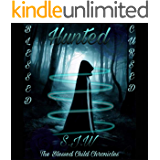 HUNTED: The Blessed Child Chronicles