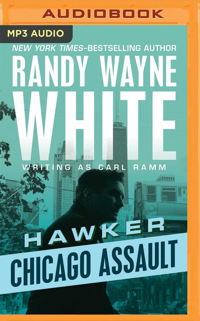 Amazon Chicago Assault Hawker 9781522642183 Carl Ramm