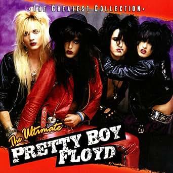 The Ultimate Pretty Boy Floyd by Pretty Boy Floyd on Amazon Music