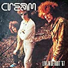 CREAM - LIVE IN DETROIT 1967 : 2CD SET
