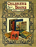 Collector's Guide to Children's Books, 1850 to 1950: Identification & Values