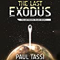 The Last Exodus Audiobook by Paul Tassi Narrated by Victor Bevine