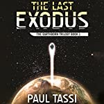 The Last Exodus | Paul Tassi