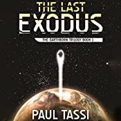 The Last Exodus | Paul Tassi