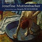 Josefine Mutzenbacher |  N.N.,Angela Schneider