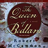 Front cover for the book The Queen of Bedlam by Robert McCammon