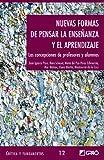img - for Nuevas Formas De Pensar La Ensenanza y El Aprendizaje (Spanish Edition) book / textbook / text book