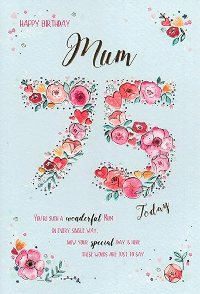 Wondrous Happy 75Th Birthday Mum Card Amazon Co Uk Clothing Personalised Birthday Cards Paralily Jamesorg