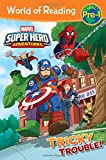 World of Reading Super Hero Adventures: Tricky Trouble!: Level Pre-1 by Alexandra West