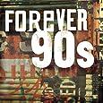 Forever 90's