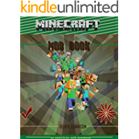 Unofficial: A (Minecraft) user Mob book encompassing all gamers need to know about mobs