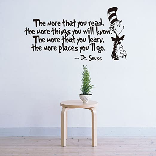 Wall Sticker Home Office Decal DR SEUSS THE MORE THAT YOU READ YOU KNOW Great