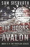 The Horns of Avalon (Purge of Babylon) (Volume 8)
