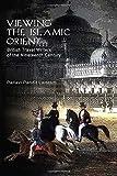 Viewing the Islamic Orient : British Travel Writers of the Nineteenth Century, Laisram, Pallavi Pandit, 0415401151