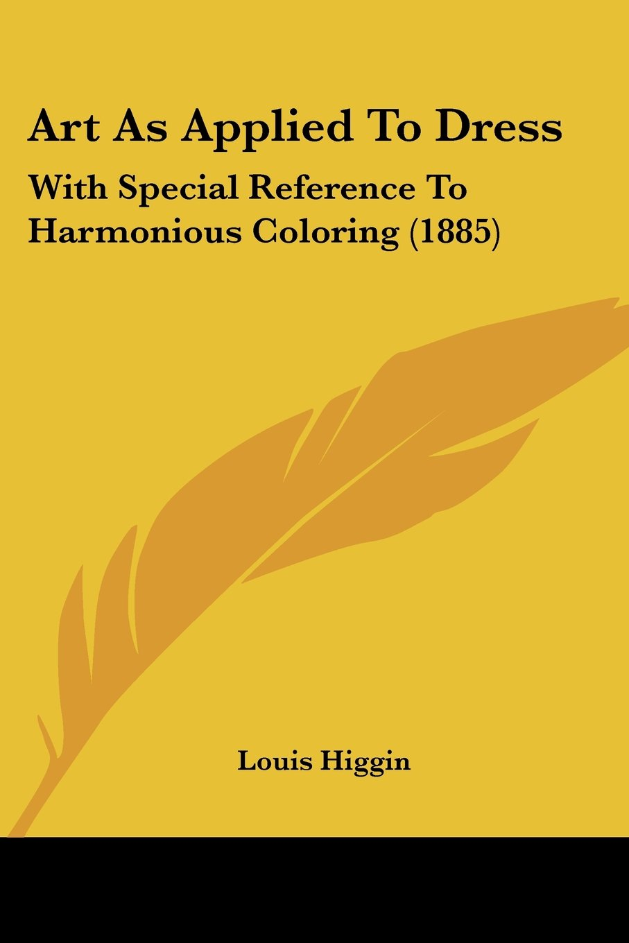 Art As Applied To Dress: With Special Reference To Harmonious Coloring (1885) pdf epub