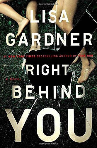 Right Behind You (FBI Profiler) [Lisa Gardner] (Tapa Dura)